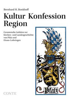 Kultur Konfession Region von Bonkhoff,  Bernhard H., Wasem,  Peter