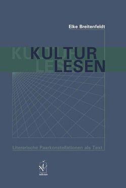 Kultur lesen von Breitenfeldt,  Elke