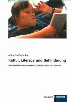 Kultur, Literacy und Behinderung von Groß-Kunkel,  Anke