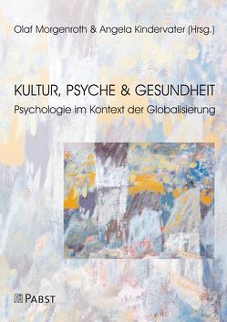 Kultur, Psyche und Gesundheit von Kindervater,  Angela, Morgenroth,  Olaf