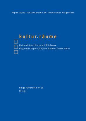 kultur.räume von Hesse,  Petra, Rabenstein,  Helga, Schwarz,  Erich, Stuhlpfarrer,  Karl, Wakounig,  Vladimir, Wernig,  Andrea