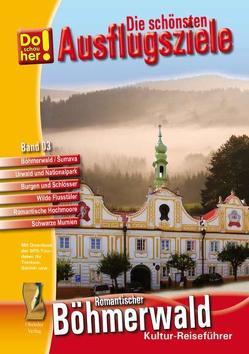 Kultur-Reiseführer Böhmerwald-Sumava (CR) von Schopf,  Hans