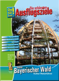 Kultur-Reiseführer Unterer Bayerischer Wald von Schopf,  Hans