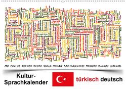 Kultur-Sprachkalender Türkisch-Deutsch (Wandkalender 2021 DIN A2 quer) von Liepke,  Claus