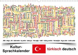 Kultur-Sprachkalender Türkisch-Deutsch (Wandkalender 2021 DIN A3 quer) von Liepke,  Claus