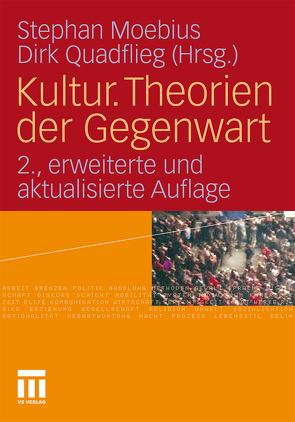 Kultur. Theorien der Gegenwart von Moebius,  Stephan, Quadflieg,  Dirk