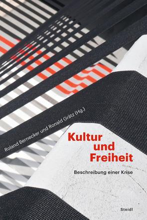Kultur und Freiheit von Bernecker,  Roland, Grätz,  Ronald