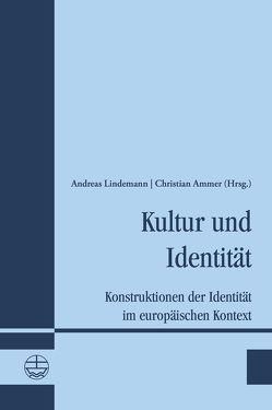 Kultur und Identität von Ammer,  Christian, Lindemann,  Andreas