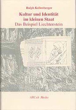 Kultur und Identität im kleinen Staat von Kellenberger,  Ralph, Kliemand,  Evi