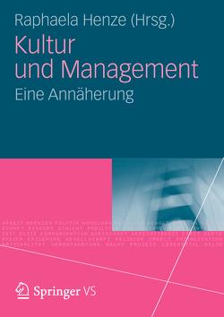 Kultur und Management von Henze,  Raphaela