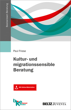 Kultur- und migrationssensible Beratung von Friese,  Paul