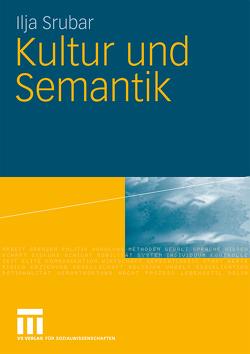 Kultur und Semantik von Srubar,  Ilja