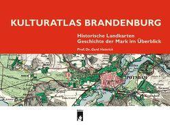Kulturatlas Brandenburg von Gerd Heinrich,  Prof. Dr
