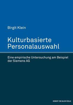 Kulturbasierte Personalauswahl von Klein,  Birgit