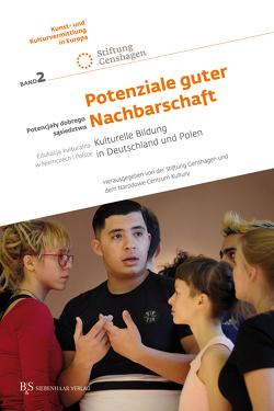 Kulturelle Bildung in Deutschland und Polen nach 1989 von Stiftung Genshagen