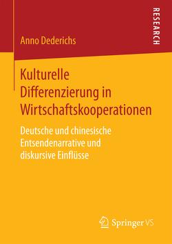Kulturelle Differenzierung in Wirtschaftskooperationen von Dederichs,  Anno