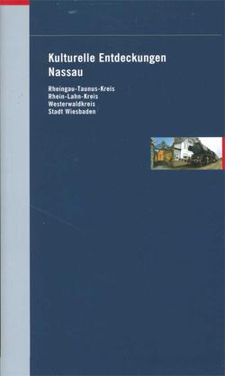 Kulturelle Entdeckungen Nassau von Sparkassen - Kulturstiftung Hessen-Thüringen
