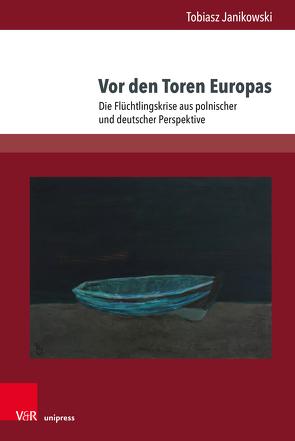 Fluchtpunkt Europa von Janikowski,  Tobiasz