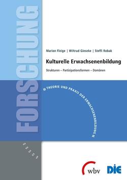 Kulturelle Erwachsenenbildung von Fleige,  Marion, Gieseke,  Wiltrud, Robak,  Steffi