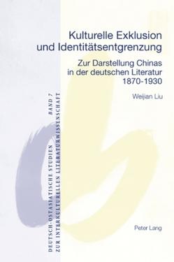 Kulturelle Exklusion und Identitätsentgrenzung von Liu,  Weijian