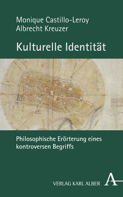 Kulturelle Identität von Castillo-Leroy,  Monique, Kreuzer,  Albrecht