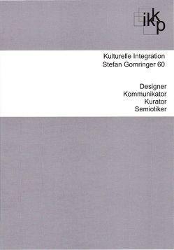 Kulturelle Integration von Gomringer,  Eugen