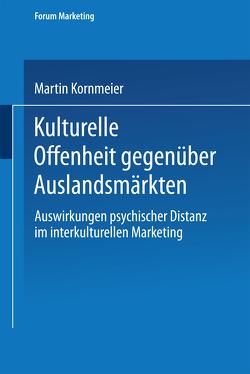 Kulturelle Offenheit gegenüber Auslandsmärkten von Kornmeier,  Martin