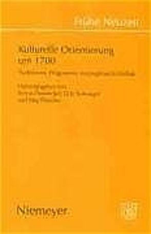 Kulturelle Orientierung um 1700 von Heudecker,  Sylvia, Niefanger,  Dirk, Wesche,  Jörg