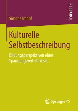 Kulturelle Selbstbeschreibung von Imhof,  Simone