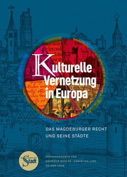 Kulturelle Vernetzung in Europa von Köster,  Gabriele, Link,  Christina, Lück,  Heiner