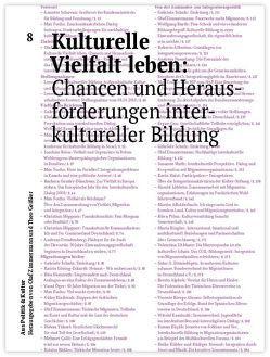 Kulturelle Vielfalt leben von Fuchs,  Max, Göring-Eckardt,  Katrin, Höppner,  Christian, Öger,  Vural, Schavan,  Annette, Schulz,  Gabriele, Süßmuth,  Rita, Zimmermann,  Olaf
