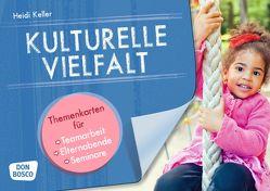 Kulturelle Vielfalt von Keller,  Heidi