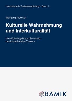 Kulturelle Wahrnehmung und Interkulturalität von Jockusch,  Wolfgang