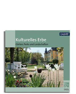 Kulturelles Erbe von Deutsche Gesellschaft für Gartenkunst und Landschaftskultur