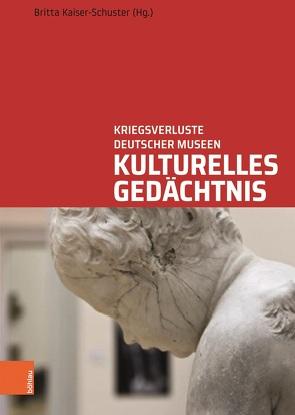 Kulturelles Gedächtnis von Kaiser-Schuster,  Britta
