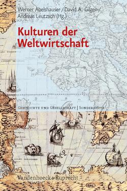 Kulturen der Weltwirtschaft von Abelshauser,  Werner, Gilgen,  David, Leutzsch,  Andreas
