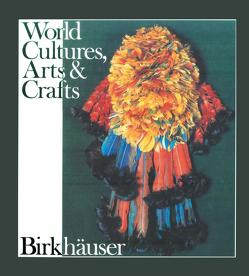 Kulturen Handwerk Kunst von Baer, BOSER, GANTNER, HAAS, Hauser, KAUFMANN, Nabholz, RAMSEYER, Seiler