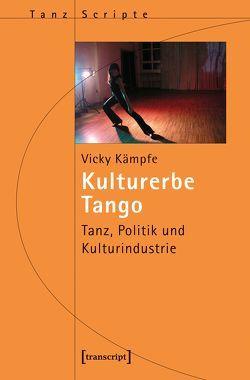Kulturerbe Tango von Kämpfe,  Vicky