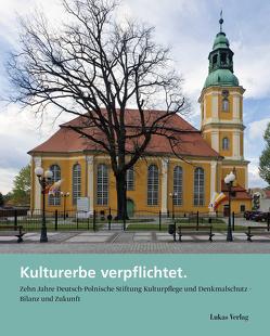 Kulturerbe verpflichtet von Hinterkeuser,  Guido, Schabe,  Peter, von Krosigk,  Klaus-Henning