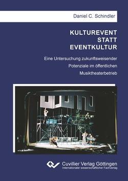 KULTUREVENT STATT EVENTKULTUR von Schindler,  Daniel C.