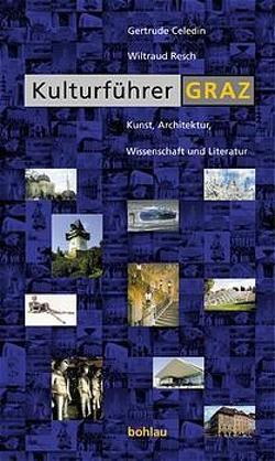 Kulturführer Graz von Celedin,  Gertrude, Resch,  Wiltraud