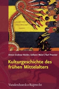 Kulturgeschichte des frühen Mittelalters von Grabner-Haider,  Anton, Maier,  Johann, Prenner,  Karl