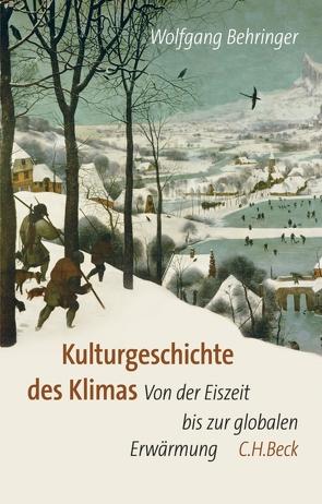 Kulturgeschichte des Klimas von Behringer,  Wolfgang