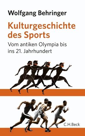 Kulturgeschichte des Sports von Behringer,  Wolfgang
