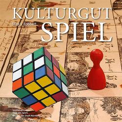 Kulturgut Spiel von Falkenberg,  Karin