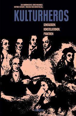 Kulturheros von Andronikashvili,  Zaal, Maisuradze,  Giorgi, Schwartz,  Matthias, Thun-Hohenstein,  Franziska