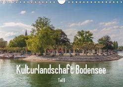 Kulturlandschaft Bodensee – Teil II (Wandkalender 2019 DIN A4 quer) von Hess,  Erhard