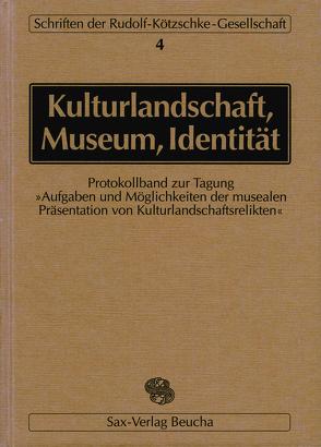 Kulturlandschaft – Museum – Identität von Aurig,  Rainer