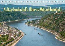 Kulturlandschaft Oberes Mittelrheintal I (Tischkalender 2018 DIN A5 quer) von Hess,  Erhard