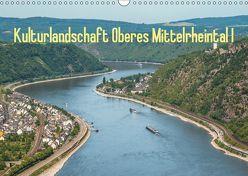 Kulturlandschaft Oberes Mittelrheintal I (Wandkalender 2019 DIN A3 quer) von Hess,  Erhard